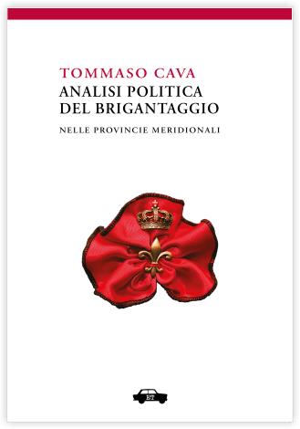 Analisi politica del brigantaggio nelle provincie meridionali