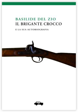 Il brigante Crocco e la sua autobiografia