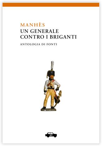 Manhès – Un generale contro i briganti